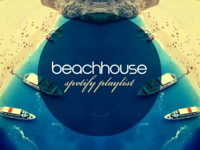 Beach House Ultimate Summer Spotify Playlist
